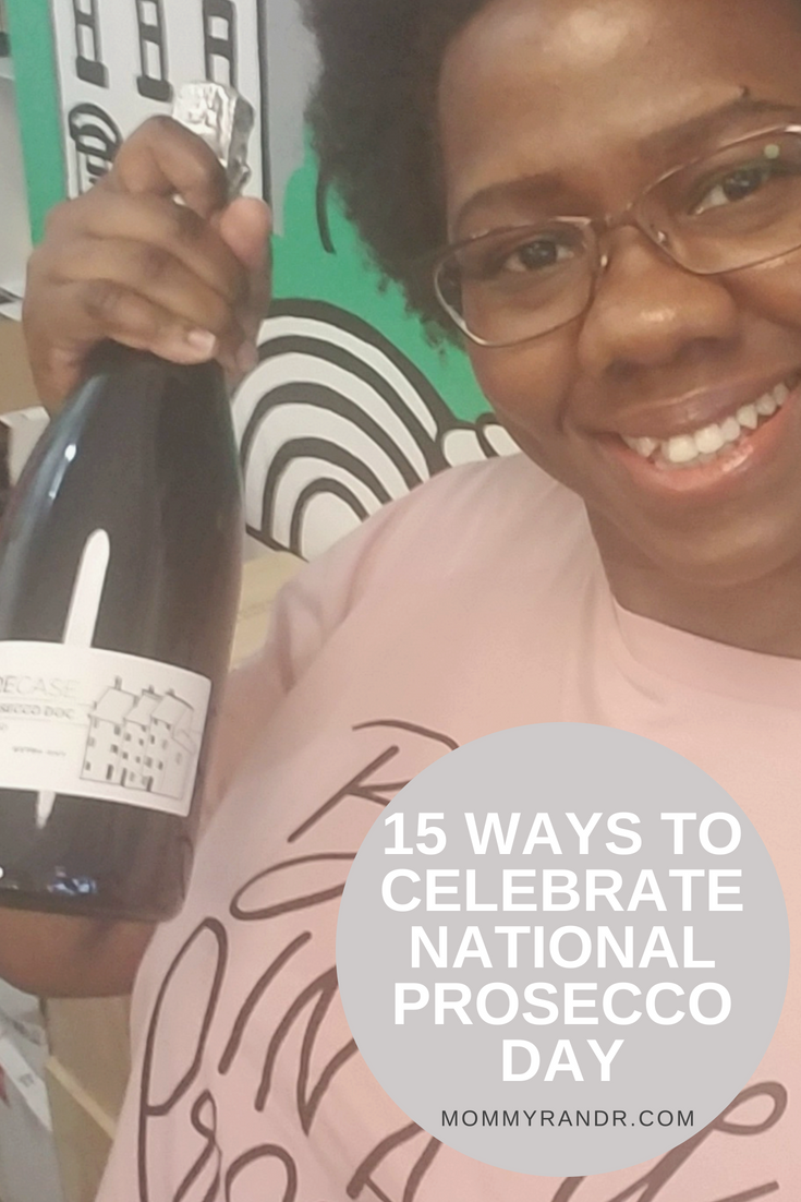 national prosecco day valerie pierre mommyrandr